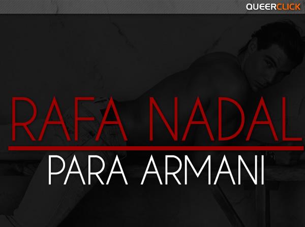 Rafael Nadal para Armani