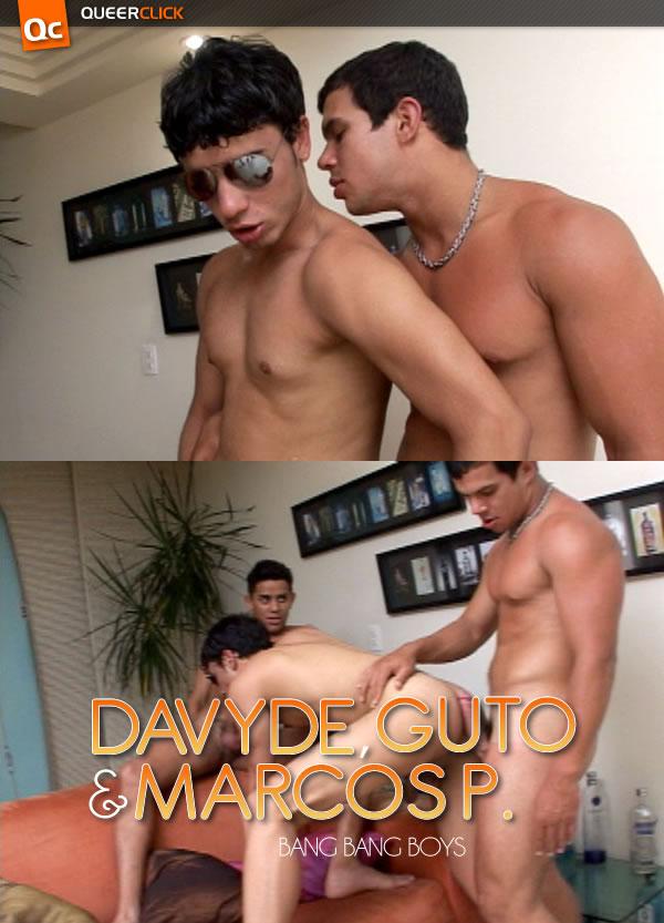 Bang Bang Boys: Davyd Folla Guto y Marcos P