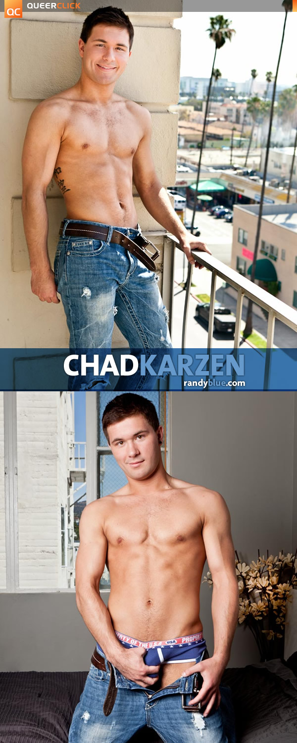 Randy Blue: Chad Karzen