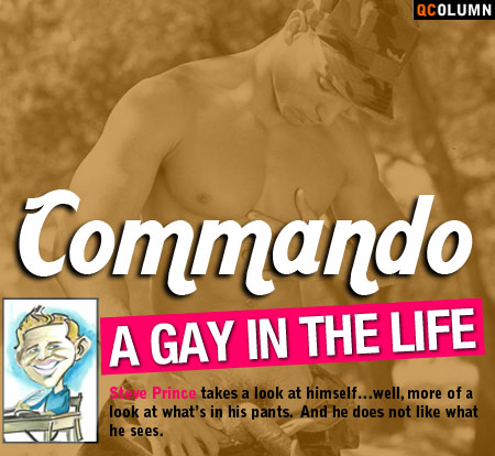 QColumn: A Gay In The Life: Commando