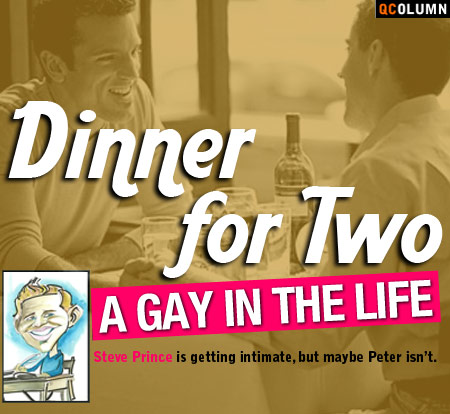 QColumn: A Gay In The Life - Dinner For Two