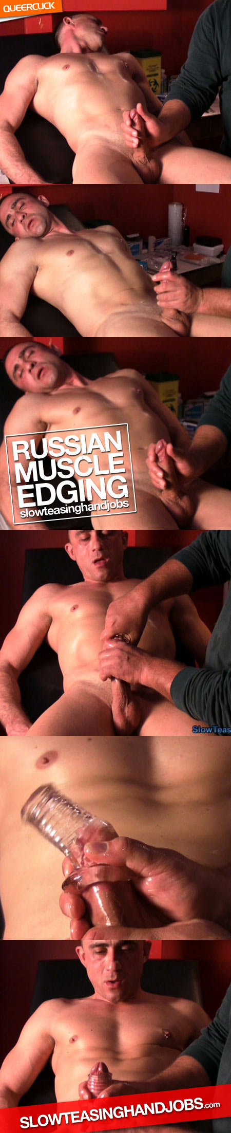 Slow Teasing Hand Jobs: Russian Muscle Edging