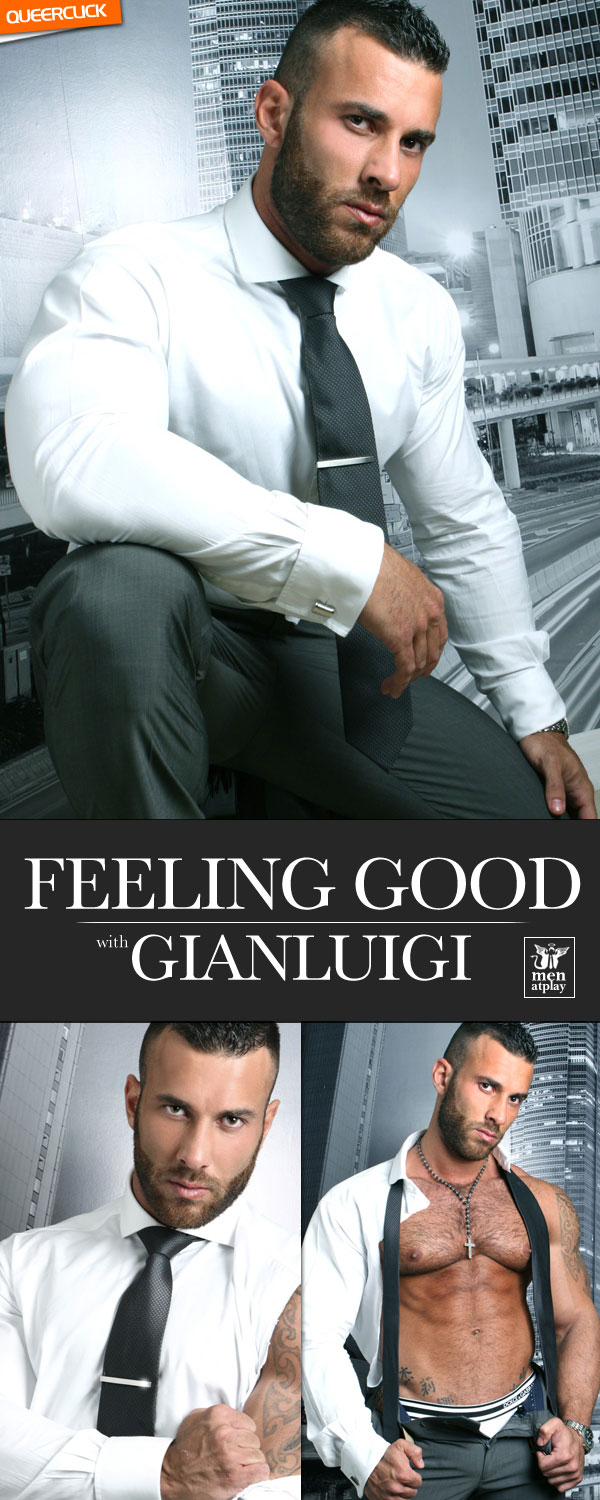 Men At Play: Feeling Good with Gianluigi