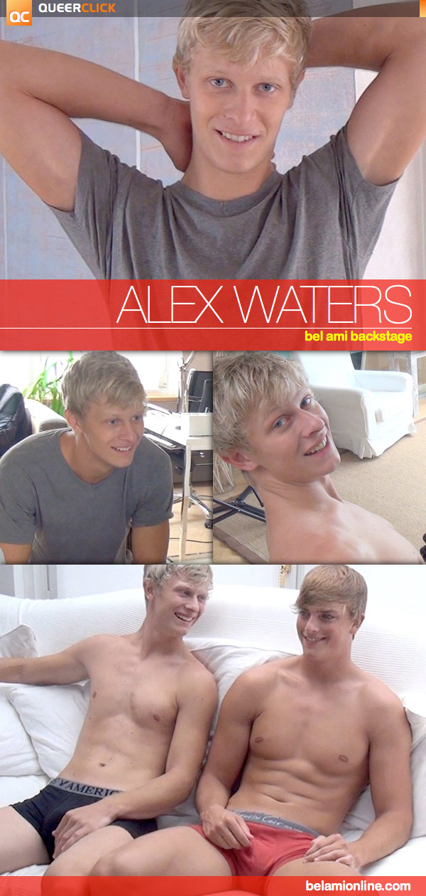 Bel Ami: Alex Waters Backstage