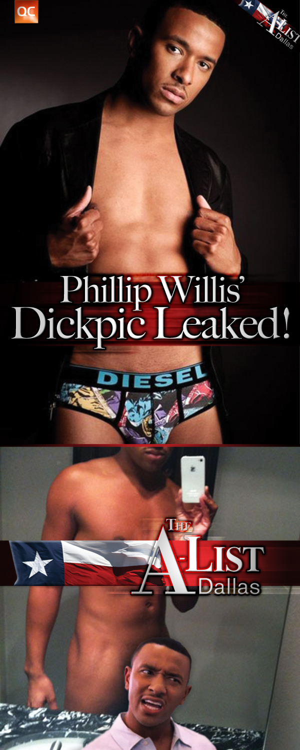 Phillip Willis, From The A-list Dallas, Dickpic Leaked!