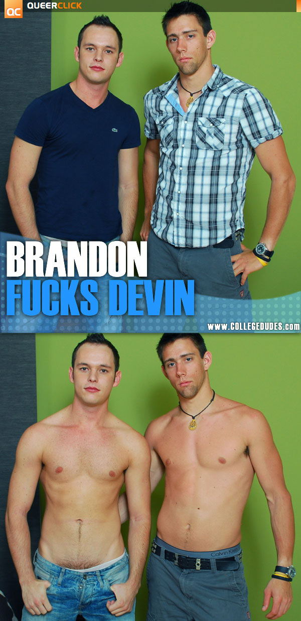 College Dudes: Brandon Rose Fucks Devin Adams