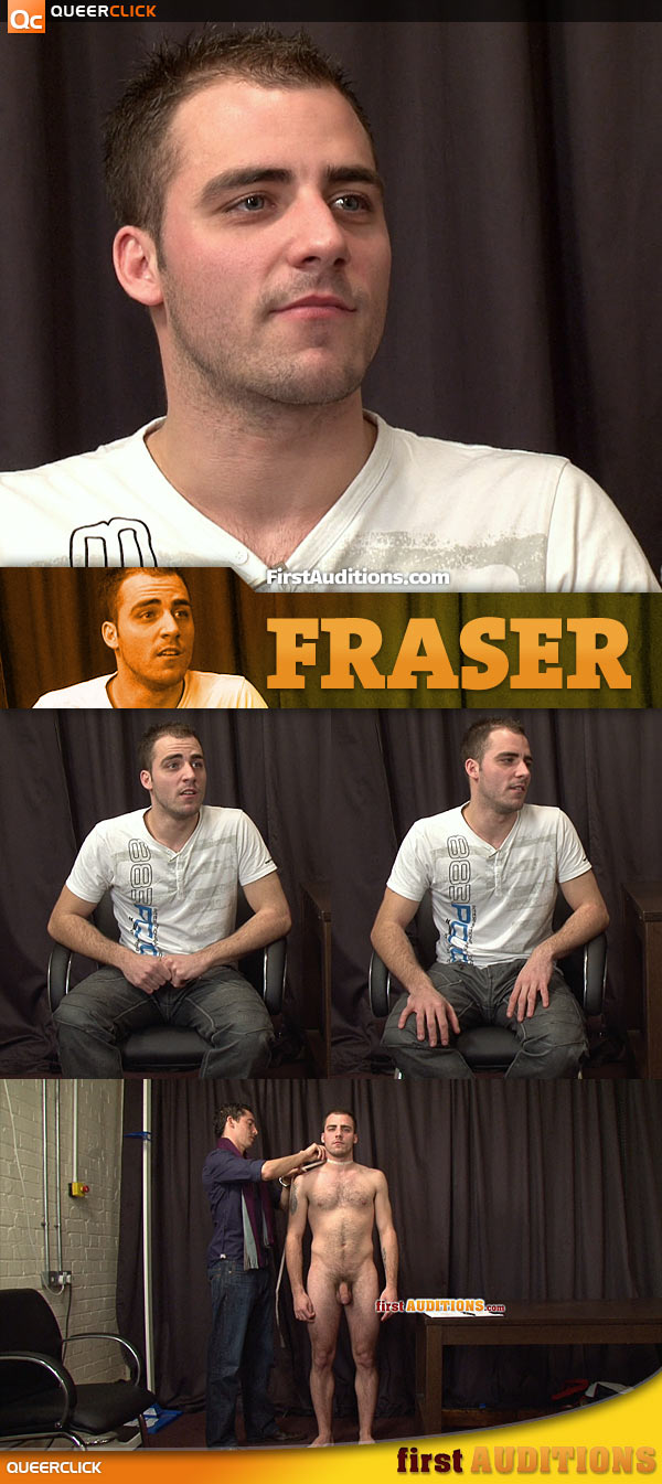 First Auditions: Fraser