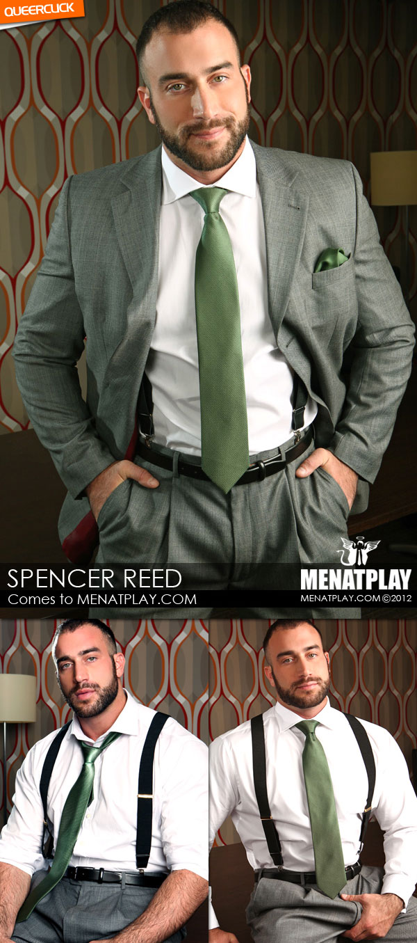 Men At Play: Introducing Spencer Reed