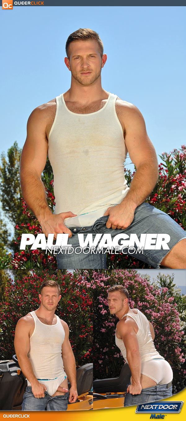 Next Door Male: Paul Wagner