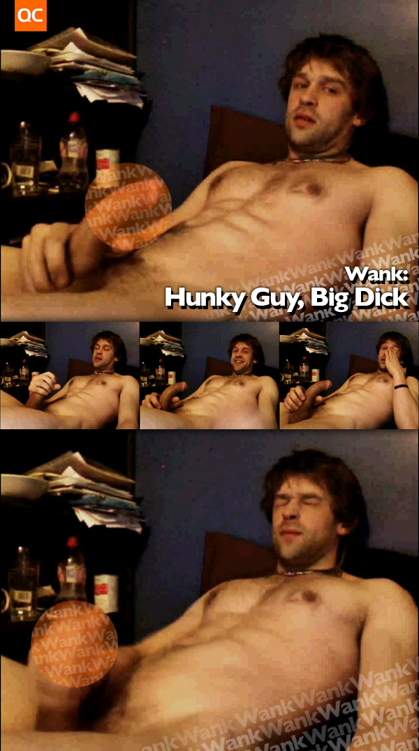 Wank: Hunky Guy, Big Dick