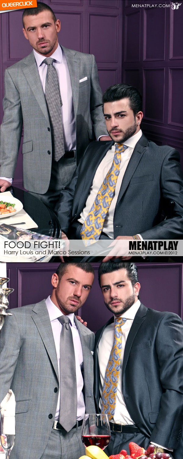 Men At Play: Food Fight - Harry Louis and Marco Sessions
