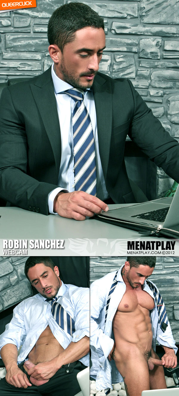 Men At Play: Robin Sanchez Webcam