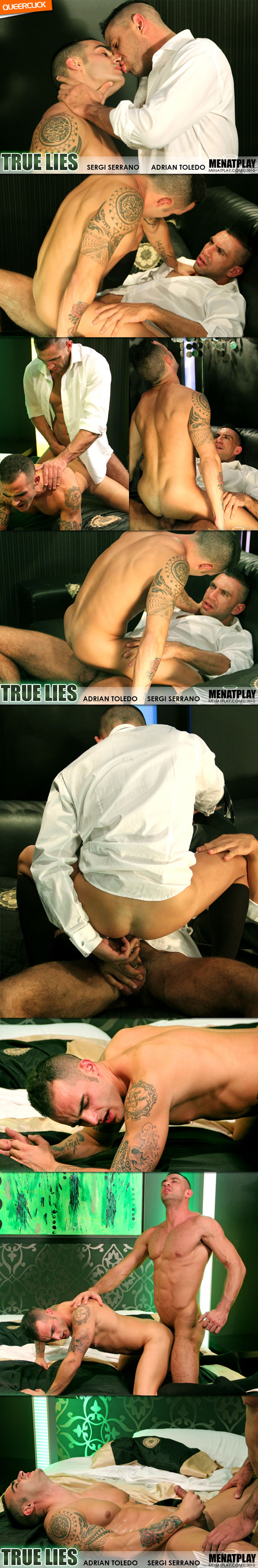 Men At Play: True Lies - Adrian Toledo and Sergi Serrano