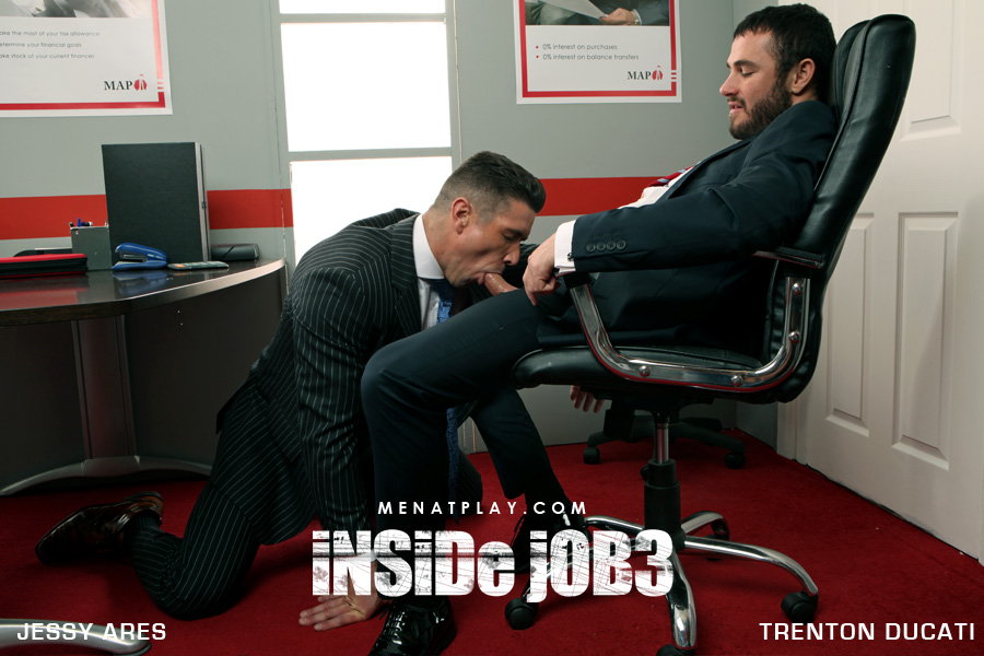 Men At Play: Inside Job 3 - Trenton Ducati and Jessy Ares