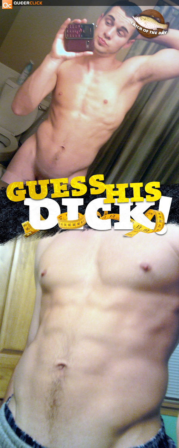 Guess His Dick #29
