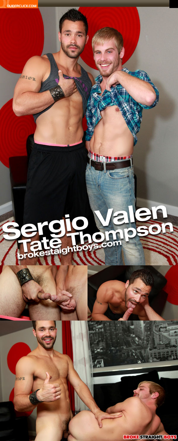 broke straight boys sergio valen tate thompson
