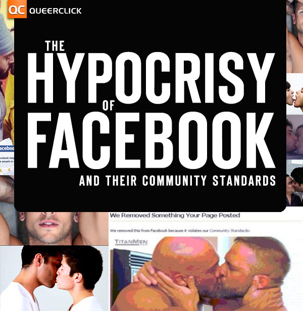 The Hypocrisy of Facebook Banning Gay People on It's Site