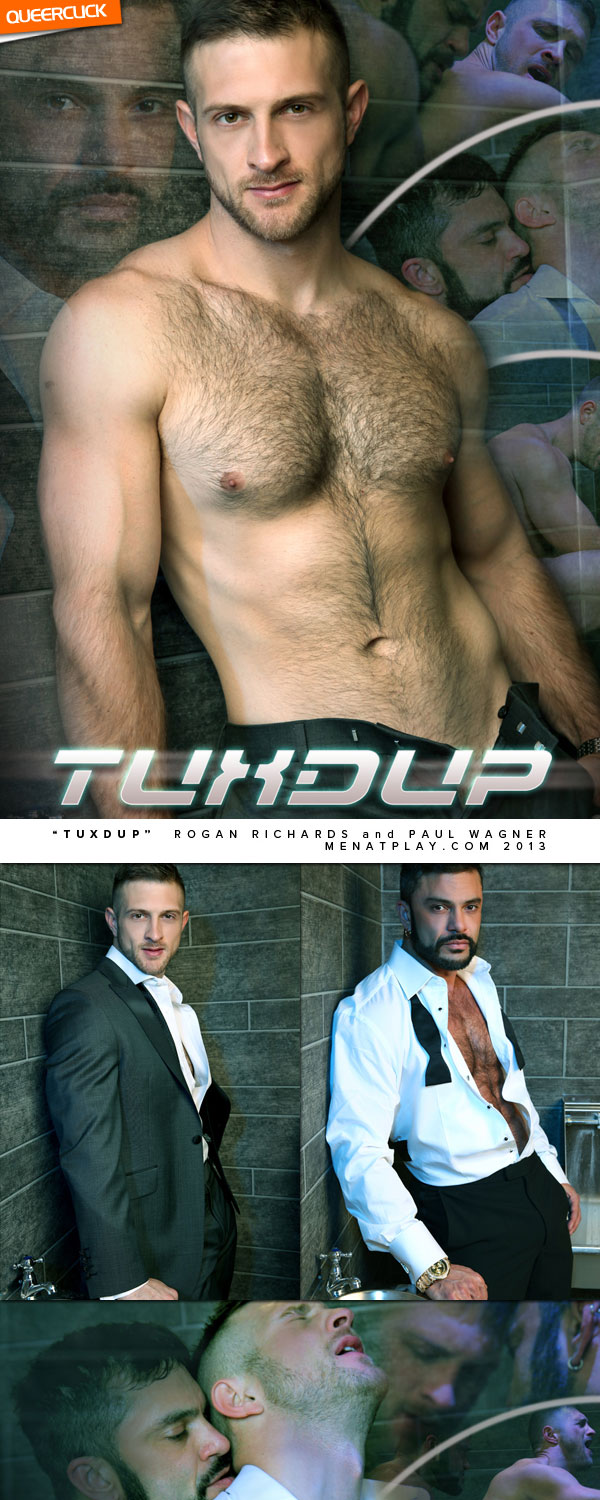 Men At Play: Tux Dup - Rogan Richards & Paul Wagner