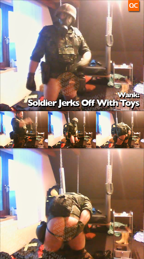 Wank: Soldier Jerks Off with Toys