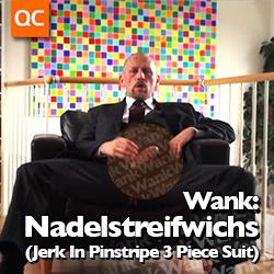Wank: Nadelstreifwichs (Jerk In Pinstripe 3 Piece Suit)