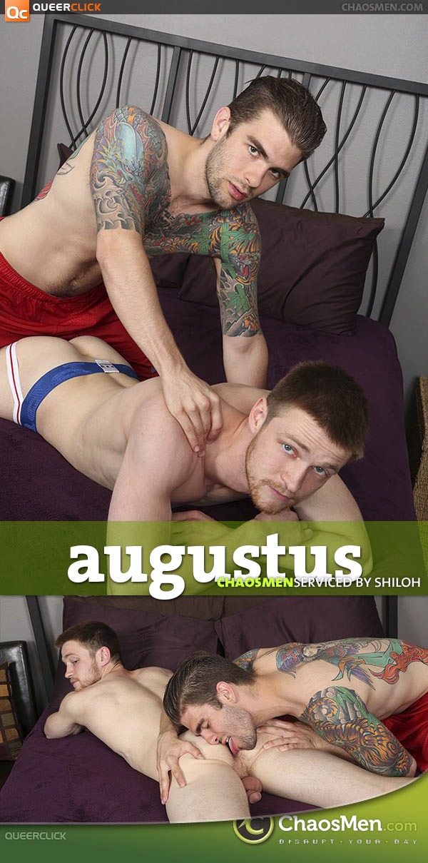 ChaosMen: Augustus - Serviced by Shiloh