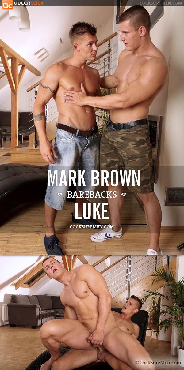 CockSureMen: Mark Brown Barebacks Luke
