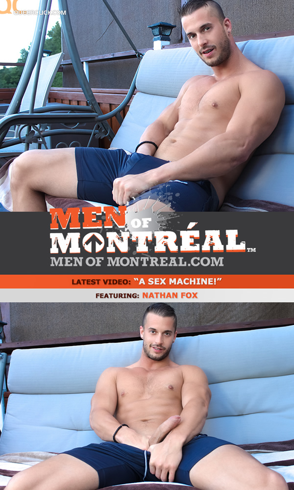 Men of Montreal: Nathan Fox