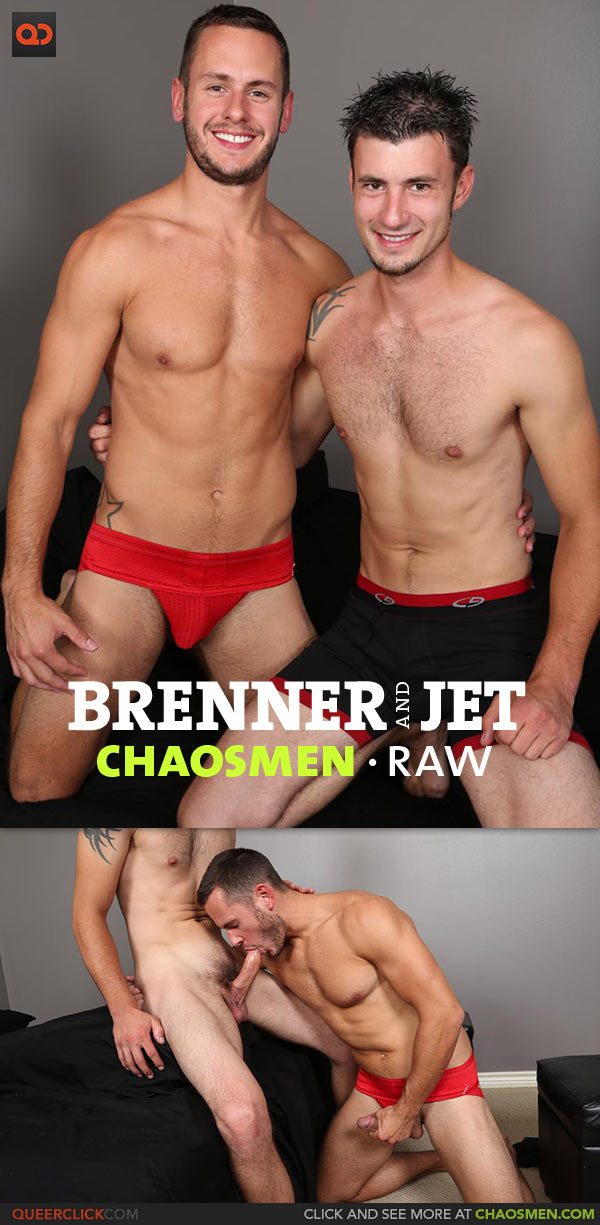 ChaosMen: Brenner and Jet - RAW