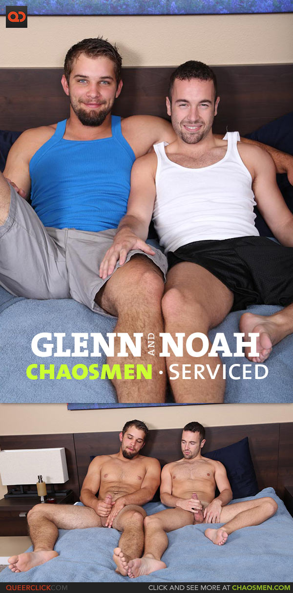 ChaosMen: Glenn and Noah Riley - Serviced