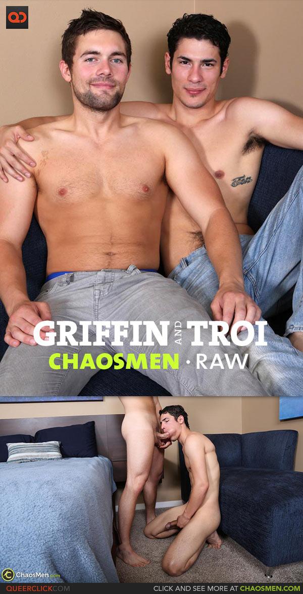 ChaosMen: Troi Fucks Griffin - RAW