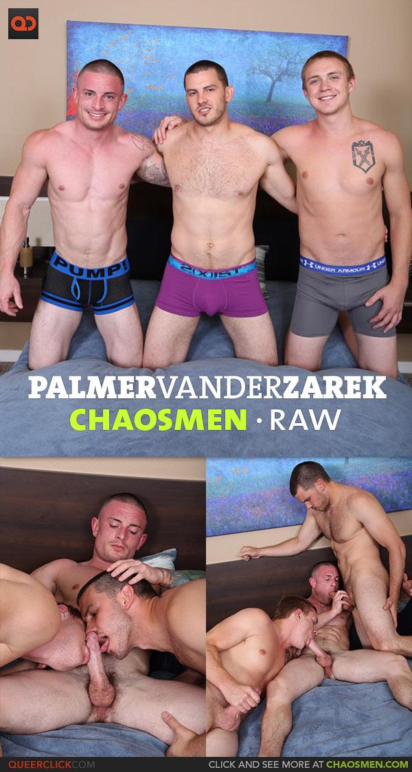 ChaosMen: Palmer, Vander and Zarek - RAW