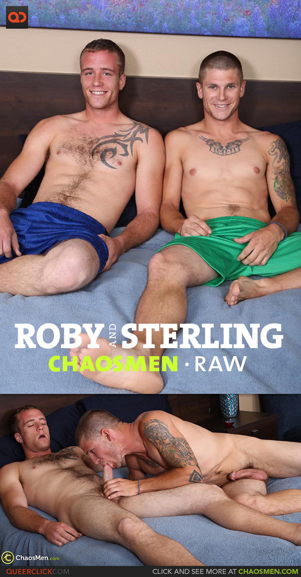 ChaosMen: Roby and Sterling - RAW