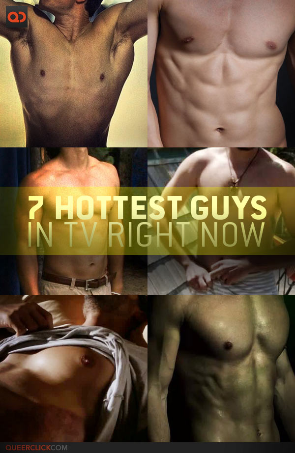 Seven Hottest Guys On TV Right Now