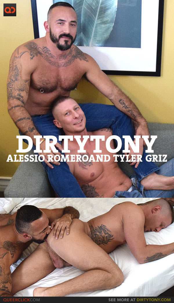 Dirty Tony: Alessio Romero and Tyler Griz