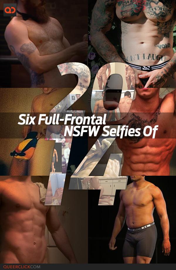 QC's Six Full-Frontal NSFW Selfies of 2014