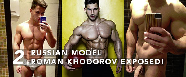 Russian Model Roman Khodorov aka Roman Dawidoff Exposed!