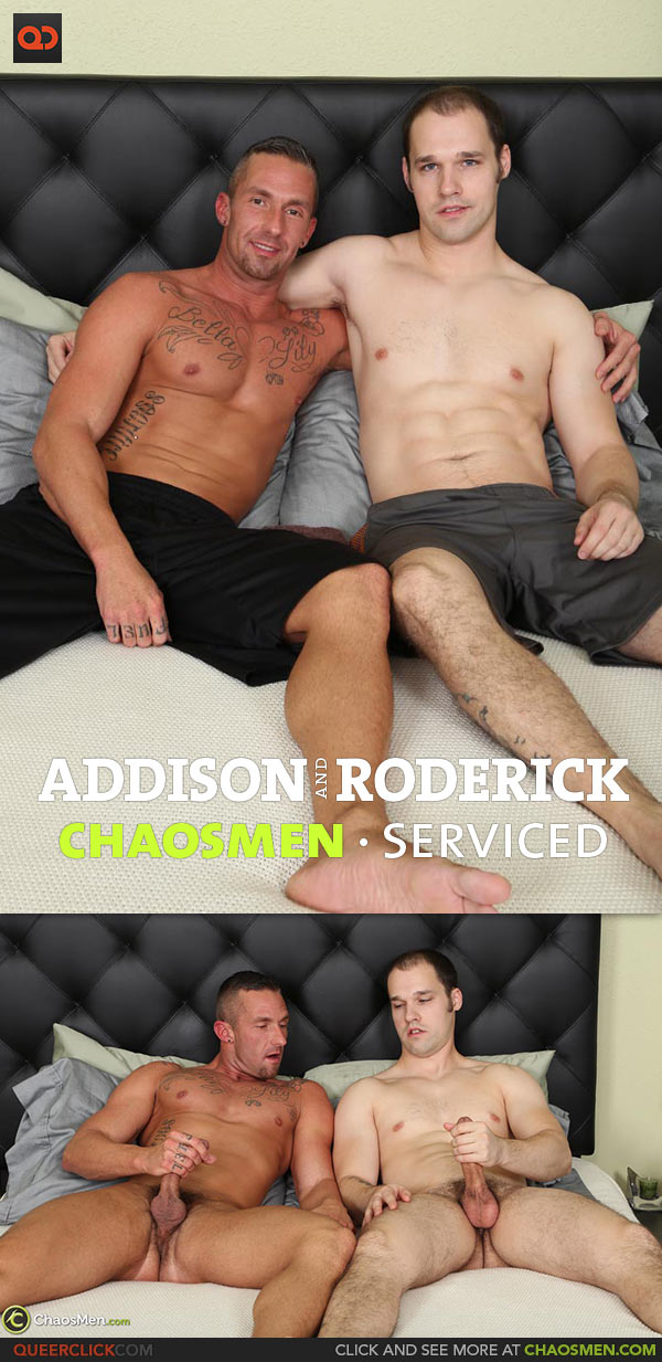 ChaosMen: Addison and Roderick - Serviced