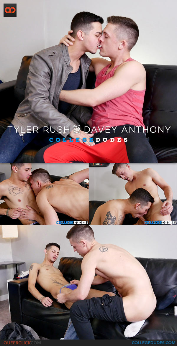 College Dudes: Tyler Rush And Davey Anthony
