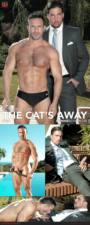 Men At Play: The Cat's Away - Flex and Ronnie Bonanova