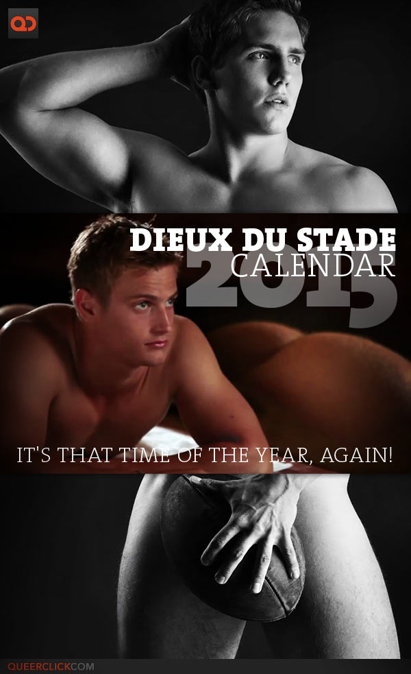Dieux Du Stade Calendar 2015 - It's That Time Of The Year Again!