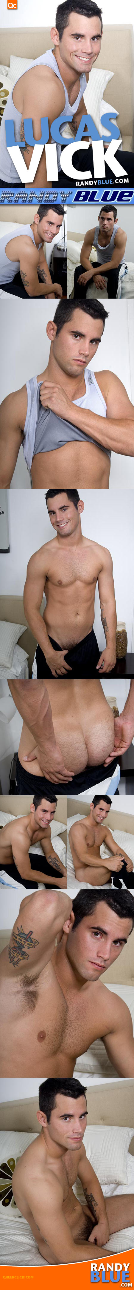 Lucas Vick at RandyBlue.com