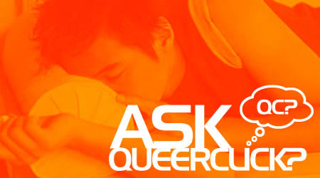 Ask QC: My Family Hates Gays (Like Me)