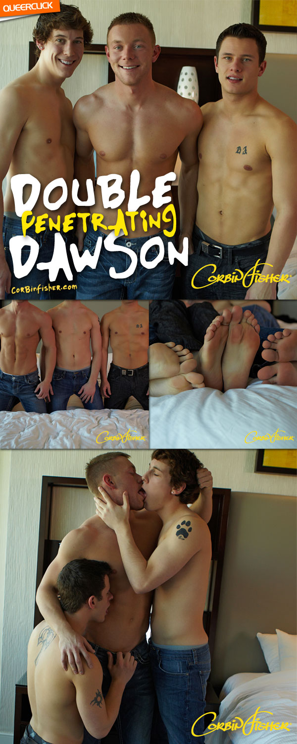 Corbin Fisher: Double Penetrating Dawson