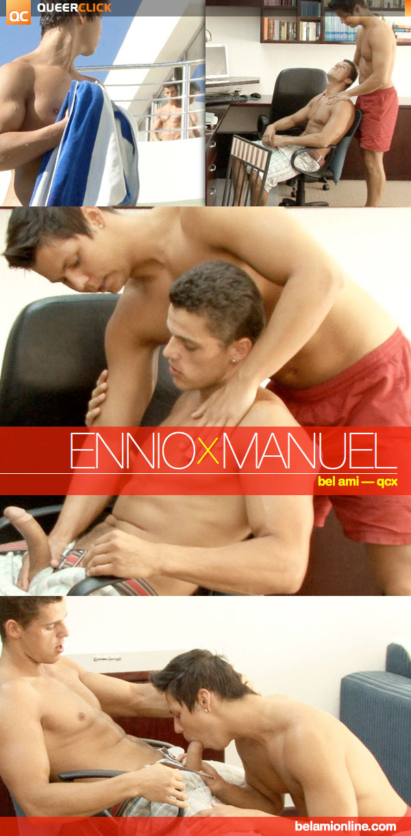 Bel Ami: Manuel Rios & Ennio Guardi