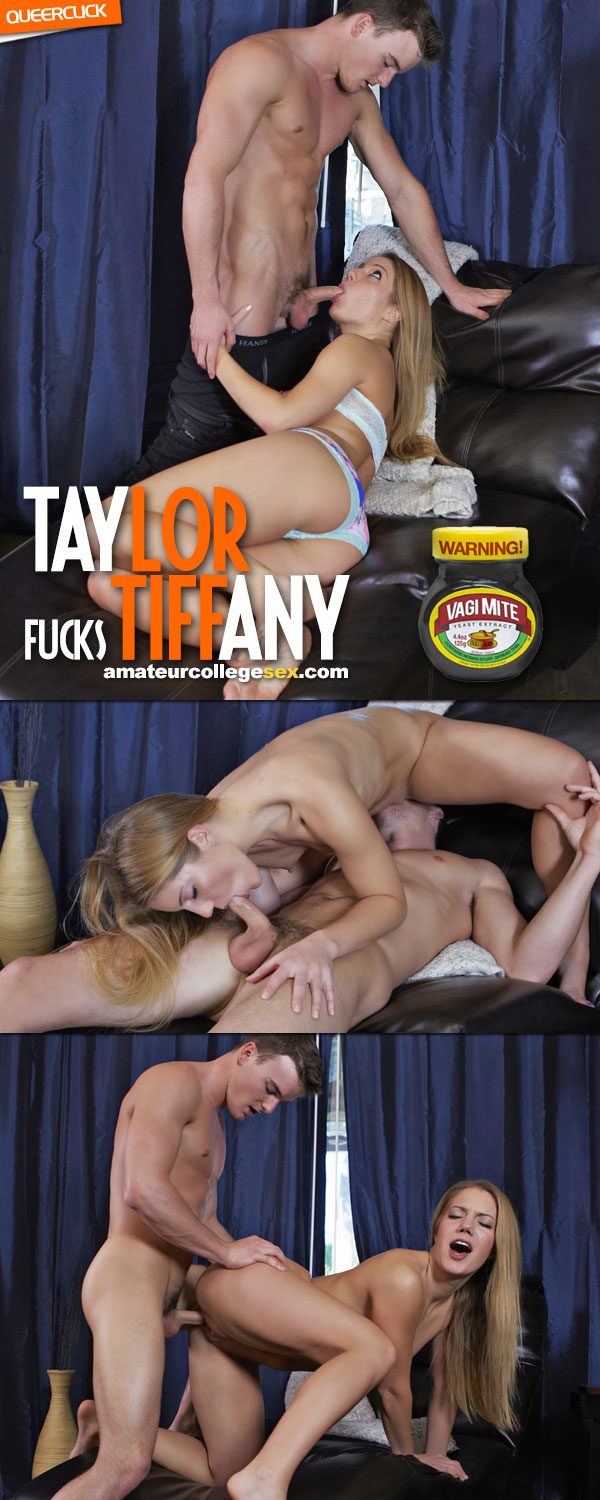 Amateur College Sex: Taylor Fucks Tiffany