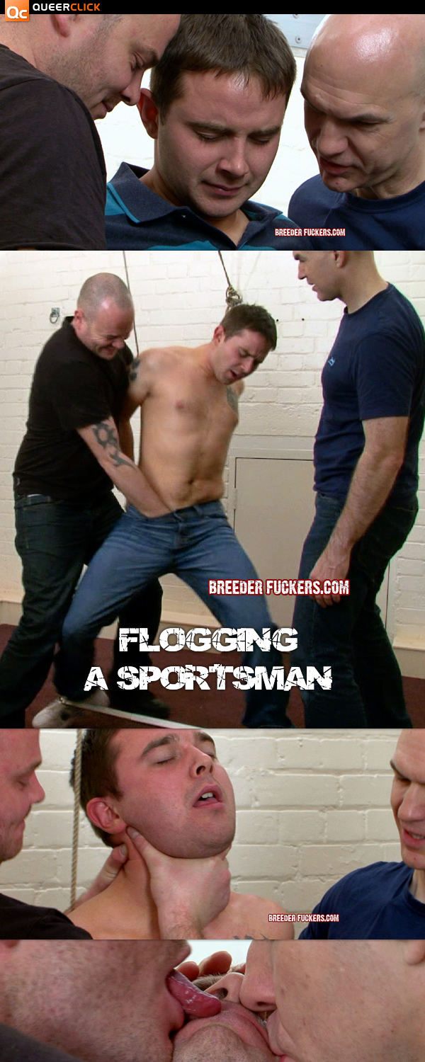 Flogging a Sportsman at BreederFuckers