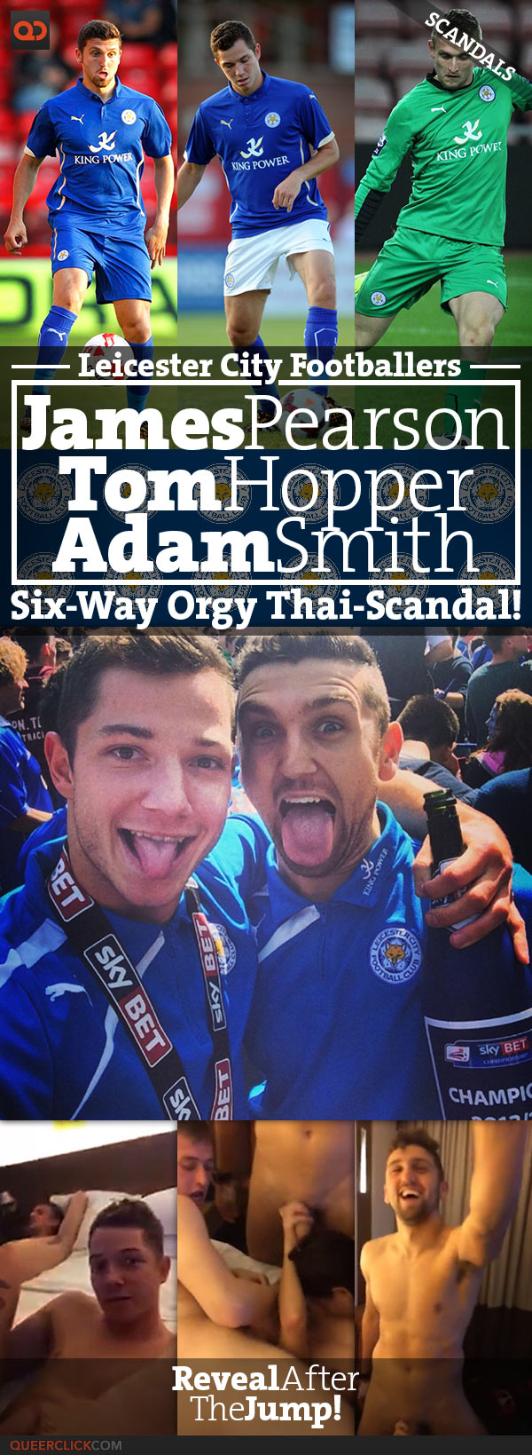 QC Scandals: Three Leicester City Footballers, James Pearson, Tom Hopper And Adam Smith, Caught In A Six-Way Orgy During Thailand Trip!