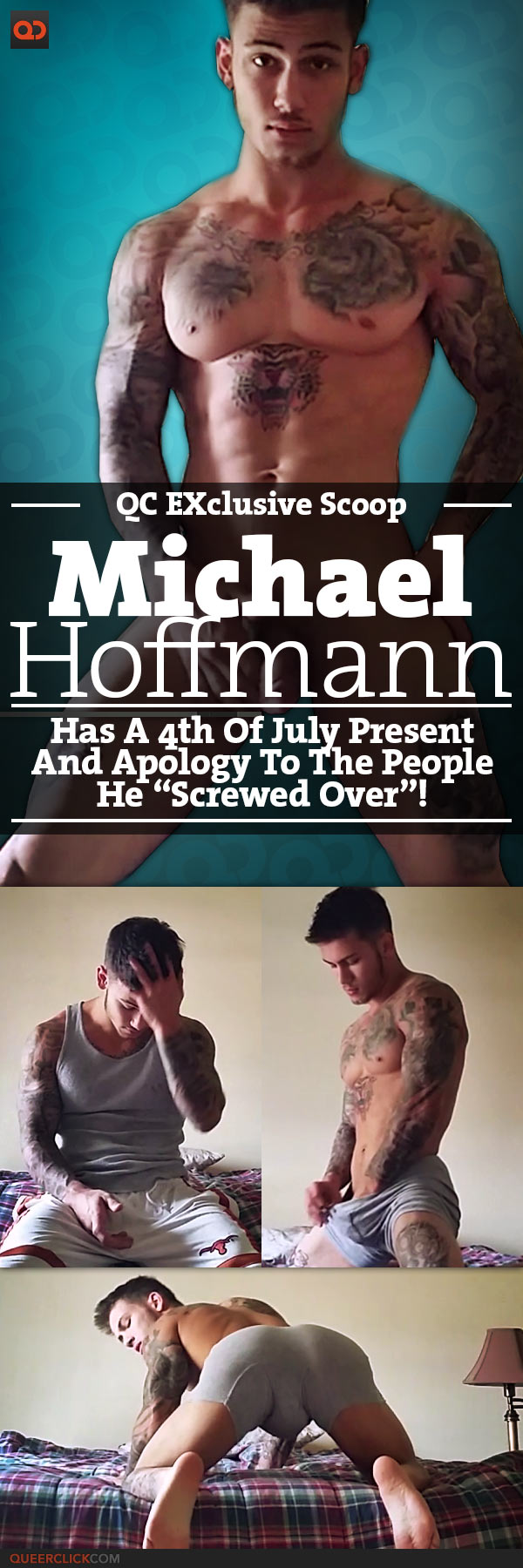 """QC Exclusive Scoop: Michael Hoffman Has A 4th Of July Present And Apology To The People He """"Screwed Over"""""""