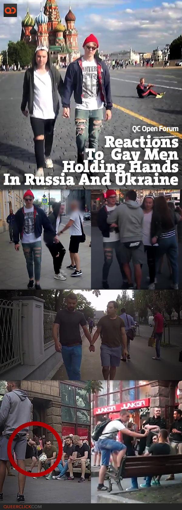 QC Open Forum: Reactions To Gay Men Holding Hands In Russia And Ukraine