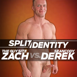 Split Identity: The Guy Site's Zach Vs Sean Cody's Derek